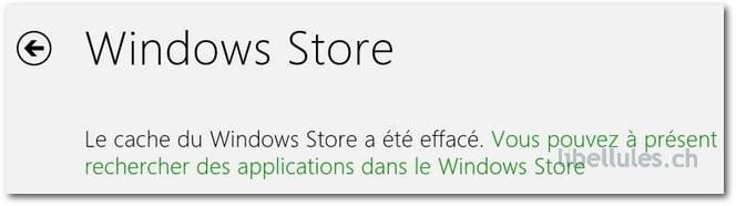 Windows 8 - Vider le cache du Windows Store