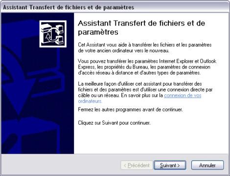 Transférer fichiers et paramètres XP sur un nouveau PC