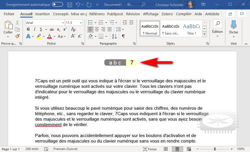 7Caps - un petit outil qui vous indique à l'écran si le verrouillage des majuscules et du clavier numérique sont activés sur votre clavier