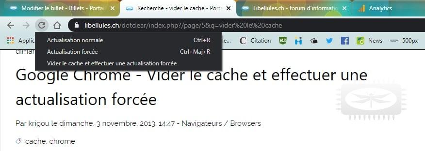 Chrome - Vider le cache et effectuer une actualisation forcée