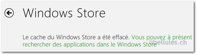 Windows 8 - Vider le cache du Windows Store
